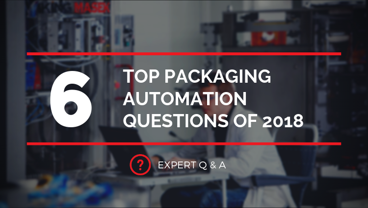 6_top_packaging_automation_questions_of_2019.png