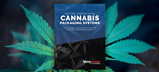 Getting Started with Cannabis Packaging Systems